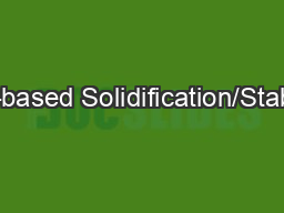 Cement-based Solidification/Stabilization PowerPoint PPT Presentation