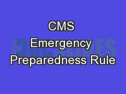 CMS Emergency Preparedness Rule
