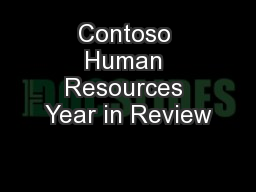 Contoso Human Resources Year in Review