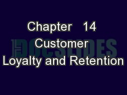 Chapter   14 Customer Loyalty and Retention