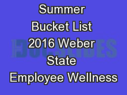 Summer Bucket List 2016 Weber State Employee Wellness