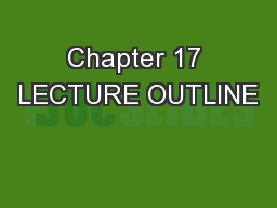 Chapter 17 LECTURE OUTLINE PowerPoint PPT Presentation