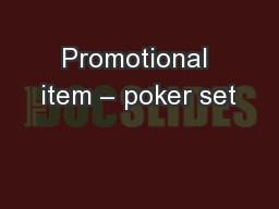 Promotional item – poker set