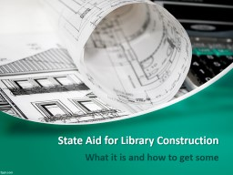 State Aid for Library Construction