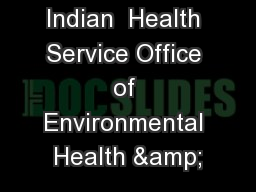 Indian  Health Service Office of Environmental Health &