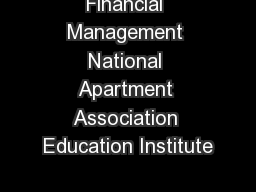 Financial Management National Apartment Association Education Institute