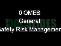 0 OMES General Safety Risk Management
