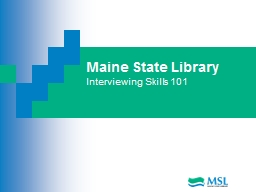 Maine State Library Interviewing Skills 101