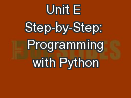 Unit E Step-by-Step:  Programming with Python