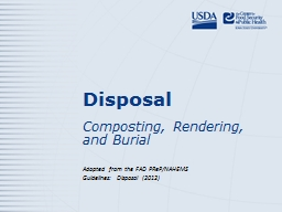 Disposal Composting, Rendering, and Burial PowerPoint PPT Presentation