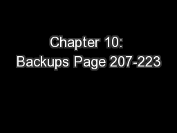 Chapter 10: Backups Page 207-223