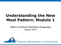 Understanding the New Meal Pattern: Module 1