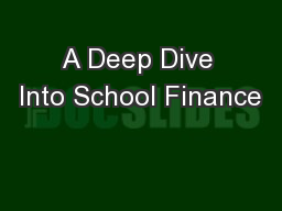 A Deep Dive Into School Finance