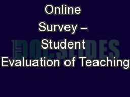 Online Survey � Student Evaluation of Teaching