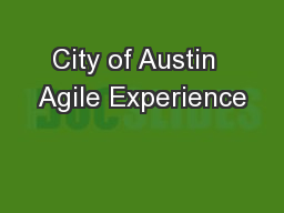 City of Austin  Agile Experience