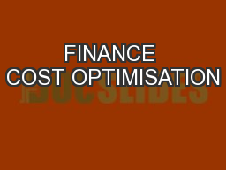 FINANCE COST OPTIMISATION