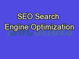 SEO Search Engine Optimization PowerPoint PPT Presentation