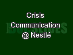 Crisis Communication @ Nestlé