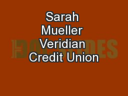 Sarah Mueller Veridian Credit Union