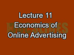 Lecture 11 Economics of Online Advertising