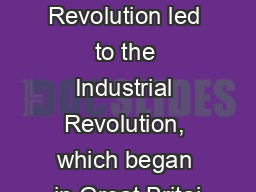10/30 Focus:  The Agrarian Revolution led to the Industrial Revolution, which began in Great Britai