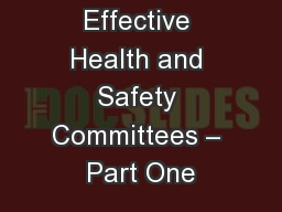 Effective Health and Safety Committees – Part One