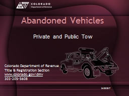 Abandoned Vehicles Private and Public Tow