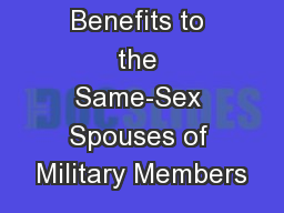 Extending Benefits to the Same-Sex Spouses of Military Members