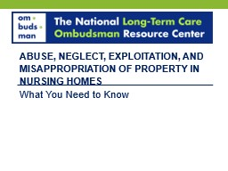 Abuse, Neglect, Exploitation, and Misappropriation of Property in Nursing Homes