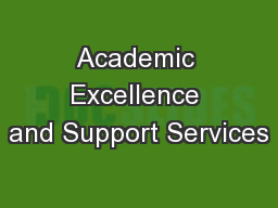 Academic Excellence and Support Services PowerPoint PPT Presentation