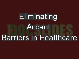 Eliminating Accent Barriers in Healthcare