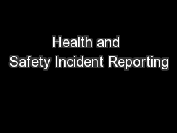Health and Safety Incident Reporting