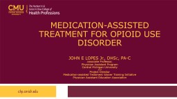 Medication-assisted treatment for opioid use disorder PowerPoint PPT Presentation