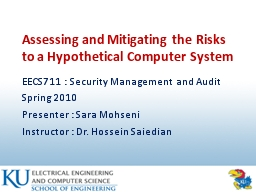 Assessing and Mitigating the Risks to a Hypothetical Computer System