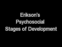 Erikson's Psychosocial Stages of Development