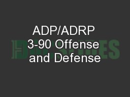 ADP/ADRP 3-90 Offense and Defense
