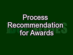 Process Recommendation for Awards PowerPoint PPT Presentation