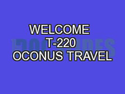 WELCOME  T-220 OCONUS TRAVEL