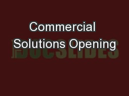 Commercial Solutions Opening