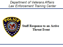 Staff Response to an Active            	     Threat Event