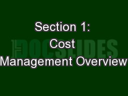 Section 1: Cost Management Overview