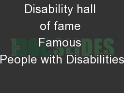 Disability hall of fame Famous People with Disabilities