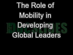 The Role of Mobility in Developing Global Leaders