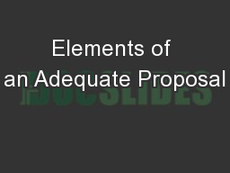 Elements of an Adequate Proposal