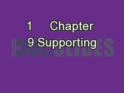 1     Chapter 9 Supporting