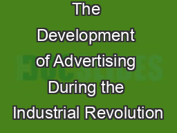 The Development of Advertising During the Industrial Revolution