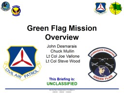 Green Flag Mission Overview