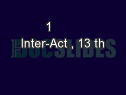 1        Inter-Act , 13 th PowerPoint PPT Presentation