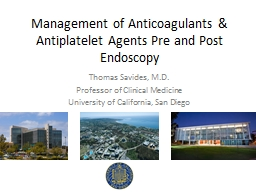 Management of Anticoagulants & Antiplatelet Agents Pre and Post Endoscopy