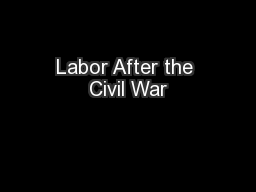 Labor After the Civil War